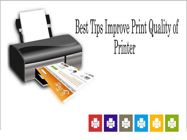 Best Tips to Improve Print Quality of Printer