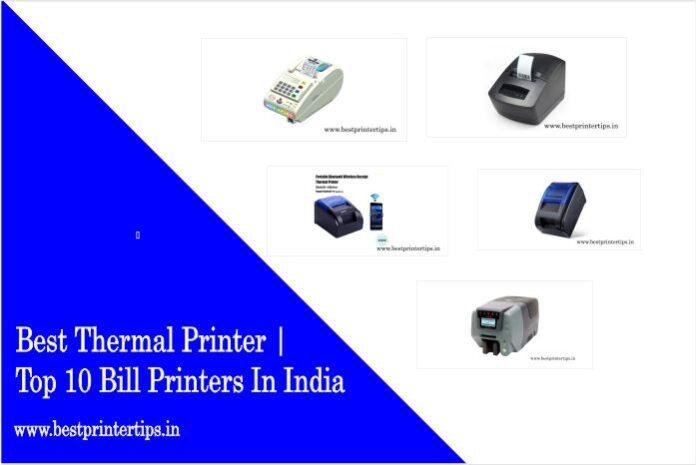 Best Thermal Printer | Top 10 Bill Printers In India