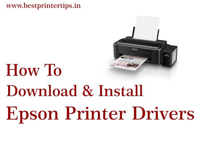 How To Download, Install, & Update Epson Printer Drivers